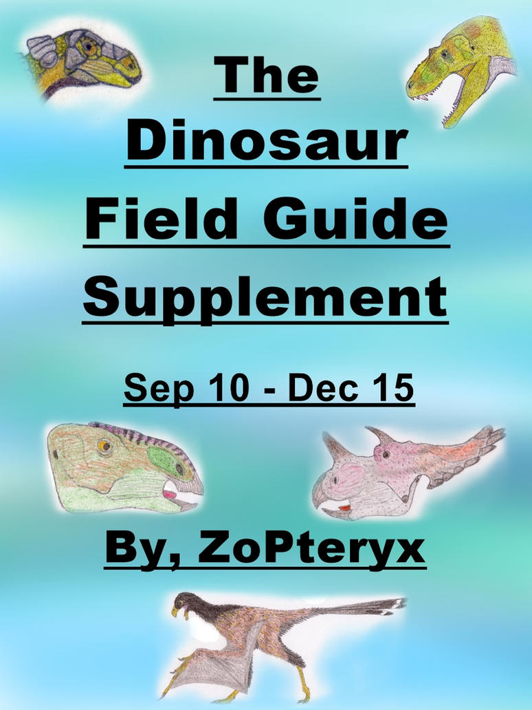 2nd Ed The Dinosaur Field Guide Supplement By Zopteryx border=
