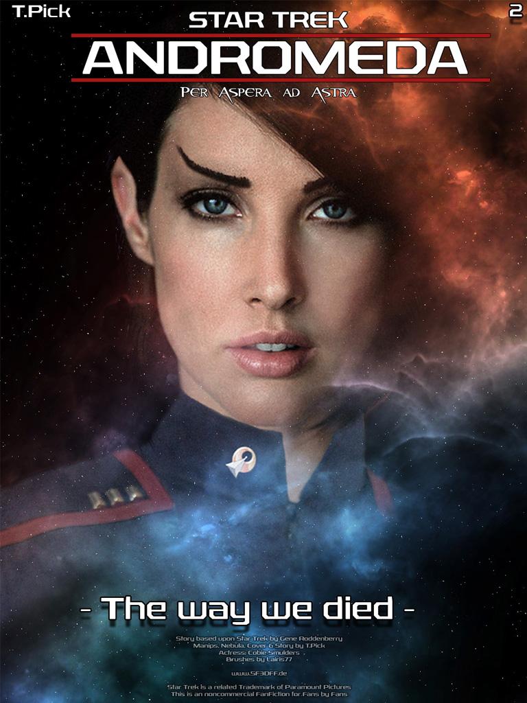 Star Trek - Andromeda 2 - the way we died by Joran-Belar