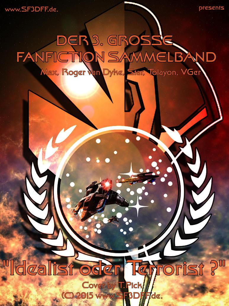 3.SF3DFF FF Sammelband-Idealist oder Terrorist by Joran-Belar