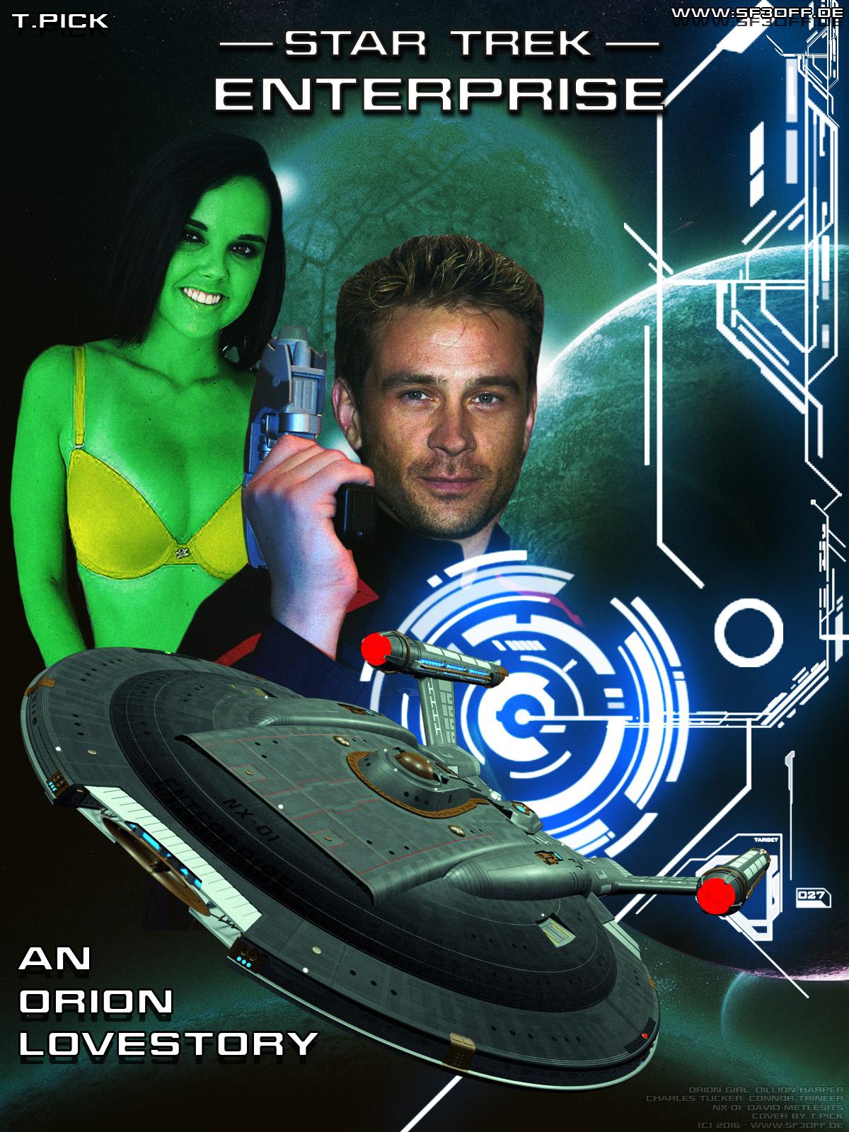 Star Trek - Enterprise - An orion Lovestory by Joran-Belar