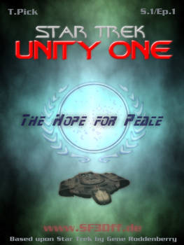 S101 - Star Trek - Unity One - The Hope for Peace