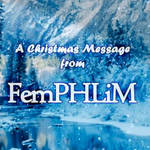 Christmas Message from FemPHLiM (2013) by PHLiM2