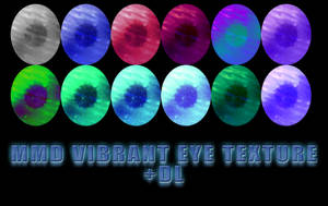 MMD Vibrant Eye Tex Download by Kyses