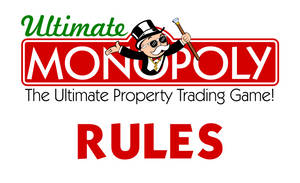Ultimate Monopoly Rules