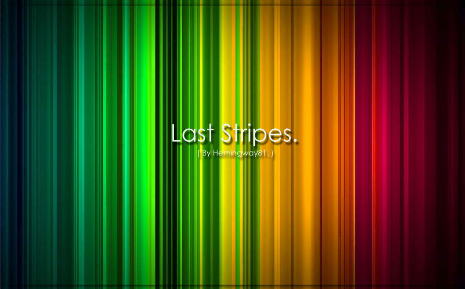 -Last Stripes-