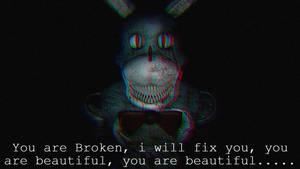You Are Broken