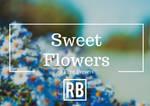 Sweet Flowers - Free Preset Download!!