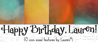 Happy Birthday Lauren TEXTURES by ihearttoronto