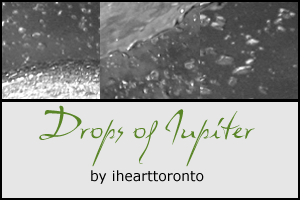 Drops Of Jupiter Textures by ihearttoronto