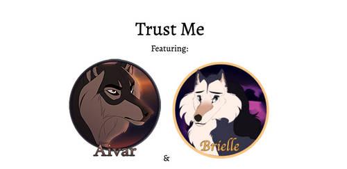 Trust Me [Aivar x Brielle]