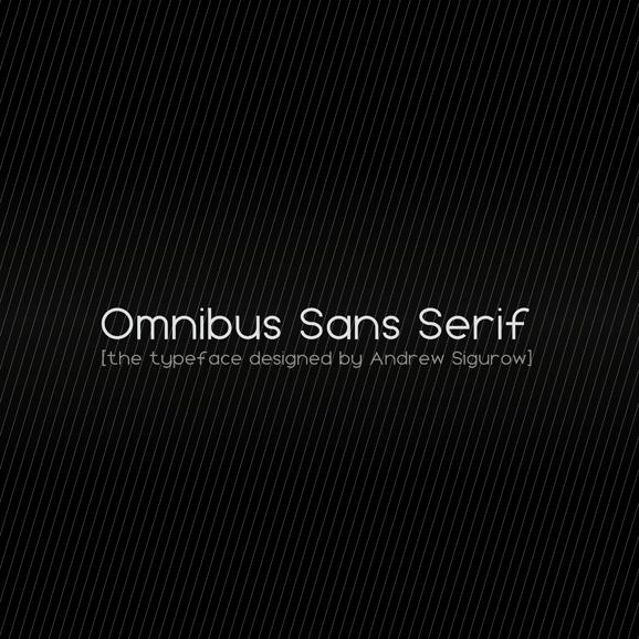 Omnibus Sans Serif Version 1.000 by EZBOI
