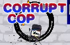 Corrupt Cop + cheats by JohnJensen