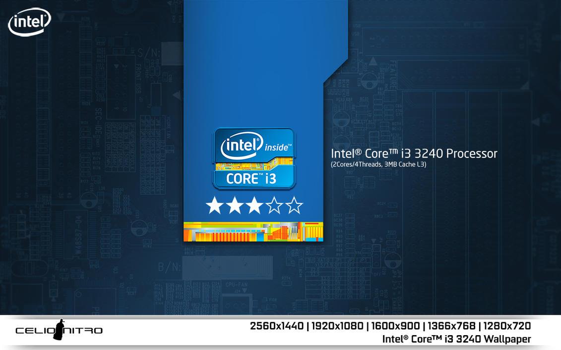Intel Core I3 3240 Wallpaper 01 By 18cjoj On DeviantArt