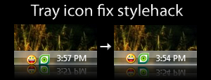 Tray icon fix stylehack by zeroing