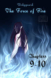 BG: The Force of Fire Chpt. 9 and 10
