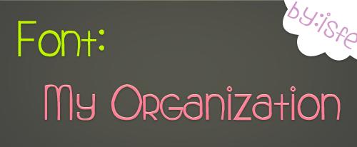 Font My organization by isfe by Isfe