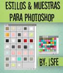 Muestras y Estilos Para photoshop by isfe