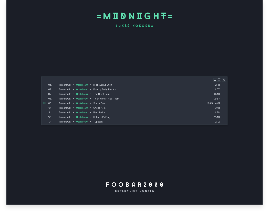 Midnight Foobar2000 EsPlaylist by LukasKokoska