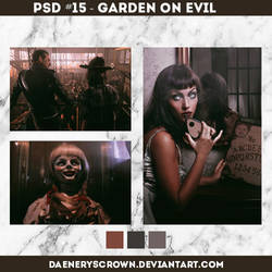 PSD #15 - Garden of Evil by daeneryscrown