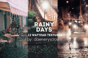 Texture Pack #09 - Rainy Days by daeneryscrown