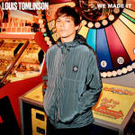We Made It - Louis Tomlinson