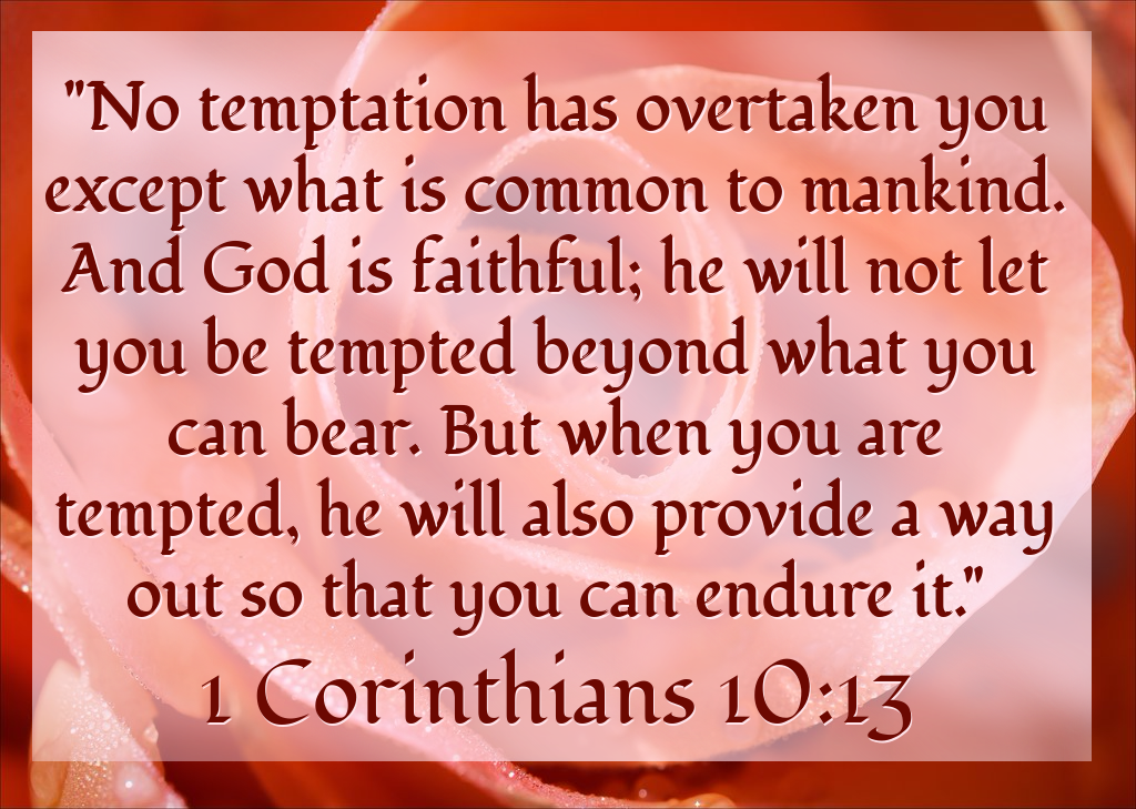 1 Corinthians 10:13 (NIV) by ChristCentric on DeviantArt