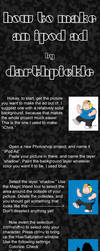 iPod tutorial by Darthpickle