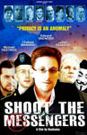 Shoot the Messengers - The Movie by Bragon-the-bat