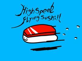 high speed flying sushi!! by kusaman