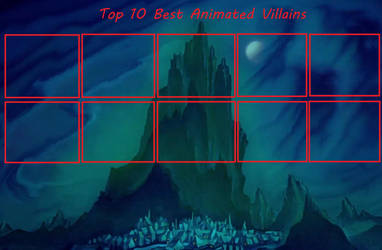 Top 10 Best Animated Villains  by yodajax10