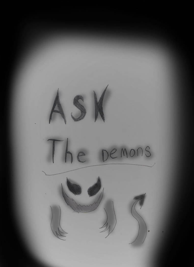 Ask The Demons Title Pg  by 02Yakols-Firestar