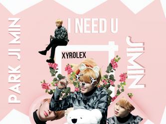 +I NEED U PARK JIMIN //+ID APRIL by xyrolex