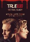 True Blood Final Season Poster by JamieRose89