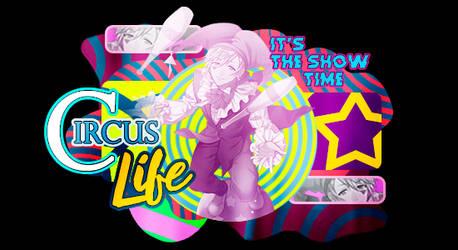 circus Life by RyouKanata
