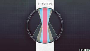 -Fearless- (Edit) by EvoraFlux