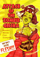 Attack of the Zombie Geisha by ElPino0921