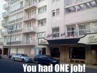 You Had ONE Job! by KiwiJr