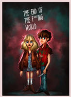 The End Of The F***ing World by Niniel-Illustrator