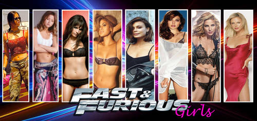 Girls of Fast and Furious by DanielLeeHawk
