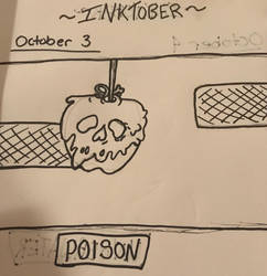 Inktober- Oct 3~Poison~ by Princ3ssWolfi3