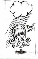 do not  worry by Anchyska