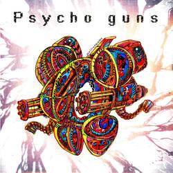 Psycho Guns CD cover by Ace0fredspades