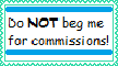 Don't Beg Me stamp by quamp