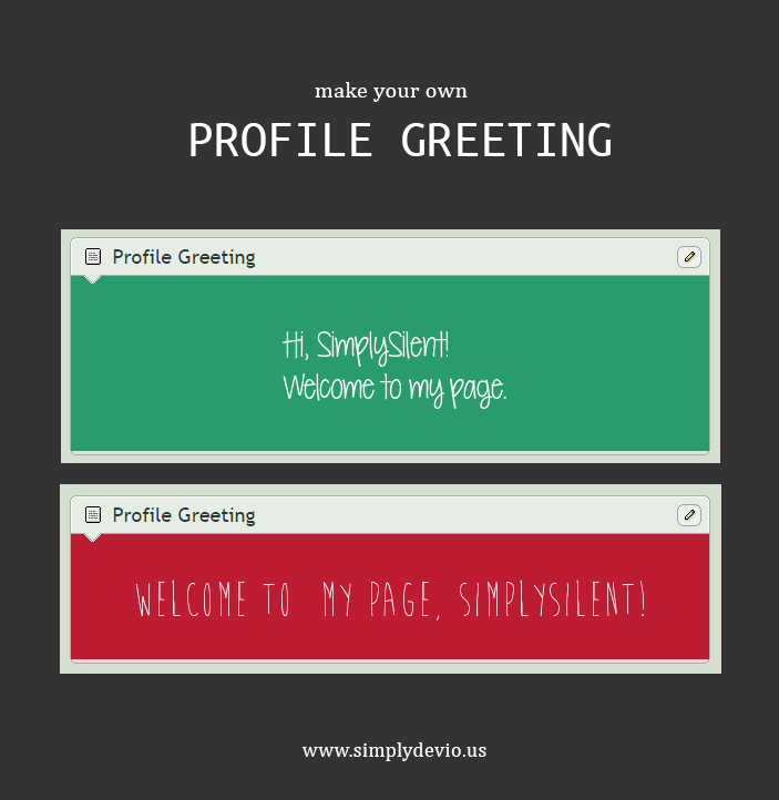 Profile Greeting v2 [BROKEN] by SimplySilent