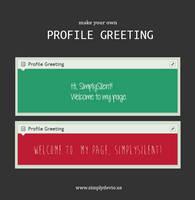 Profile Greeting v2 [BROKEN] by SimplySilent