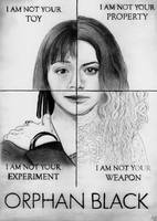 I AM NOT YOUR PROPERTY (Orphan Black drawing) by julesrizz