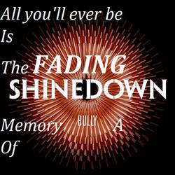 ShineDown Bully lyric banner by GoodluckMysterio