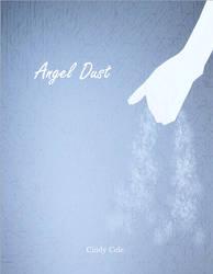 Angel Dust by CinderellasPearls