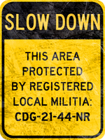 SLOW - Militia Zone by MouseDenton