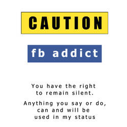 CAUTION : fb addict by SiNg0d